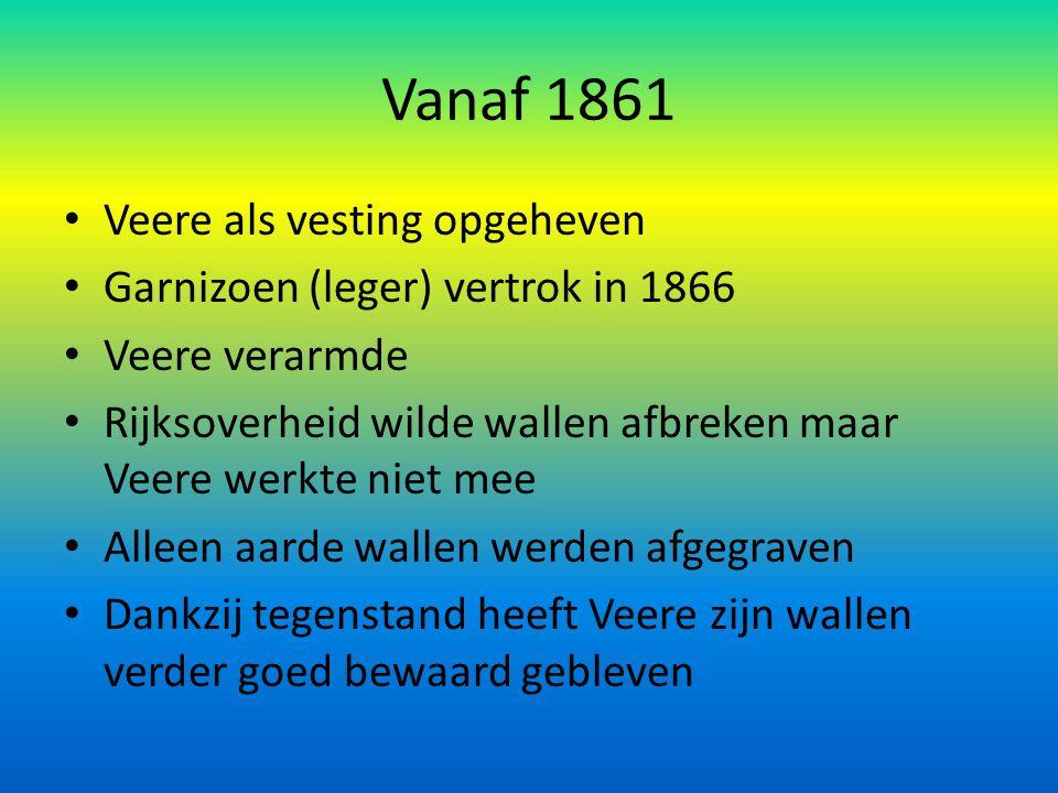 Vanaf 1861 Veere als vesting opgeheven