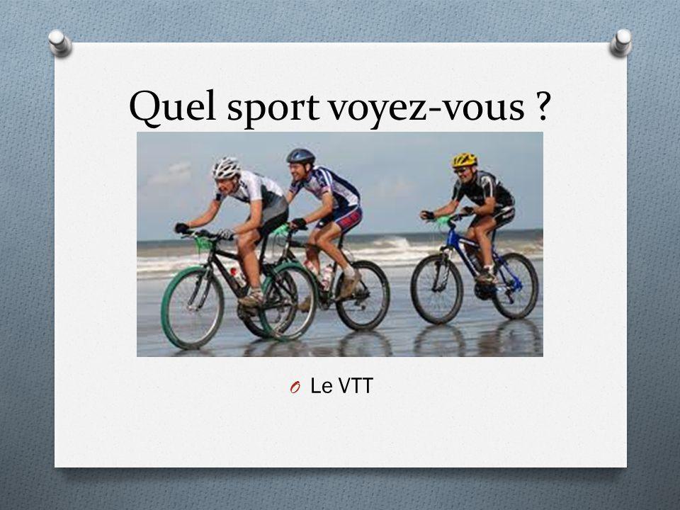 Quel sport voyez-vous Le VTT