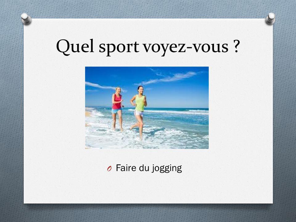 Quel sport voyez-vous Faire du jogging