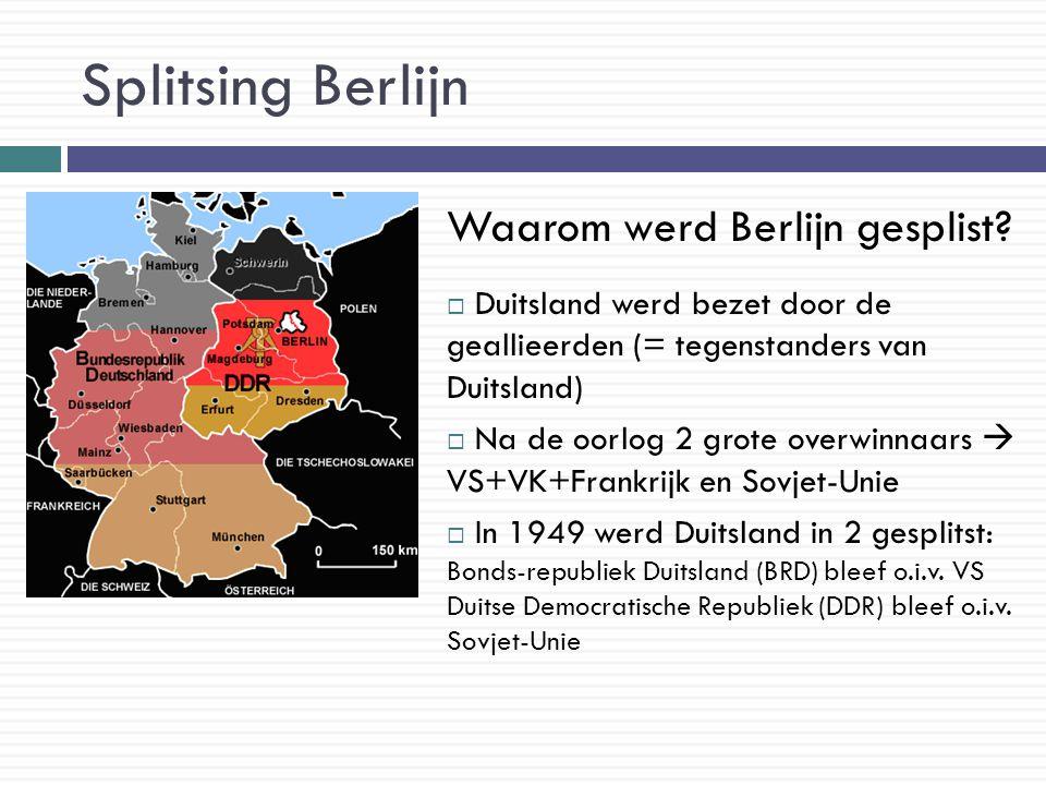 Splitsing Berlijn Waarom werd Berlijn gesplist