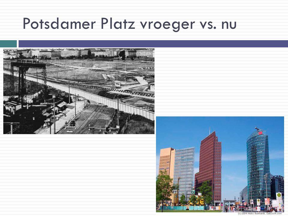 Potsdamer Platz vroeger vs. nu