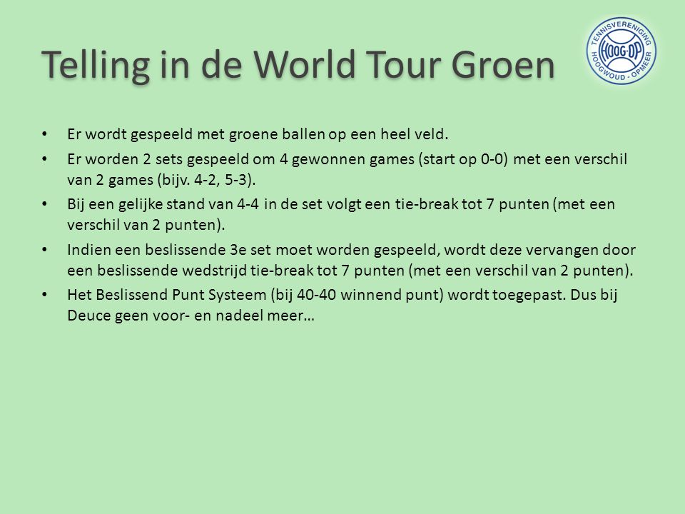 Telling in de World Tour Groen