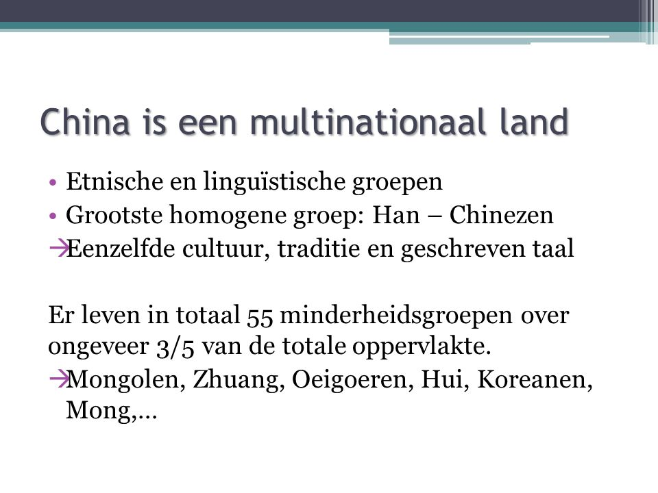 China is een multinationaal land