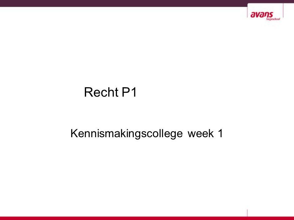 Kennismakingscollege week 1