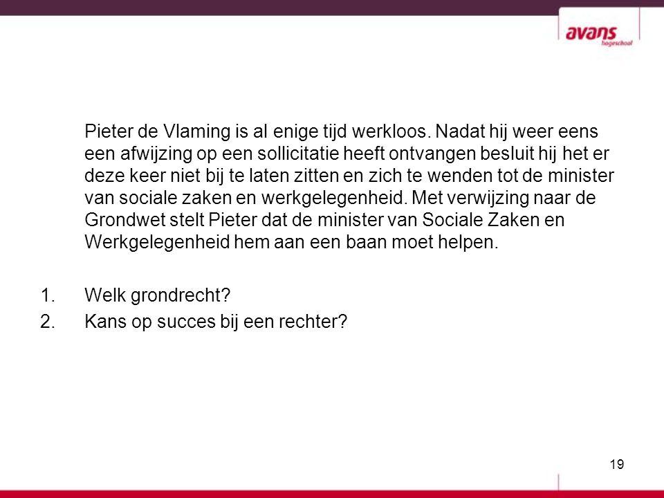 Pieter de Vlaming is al enige tijd werkloos