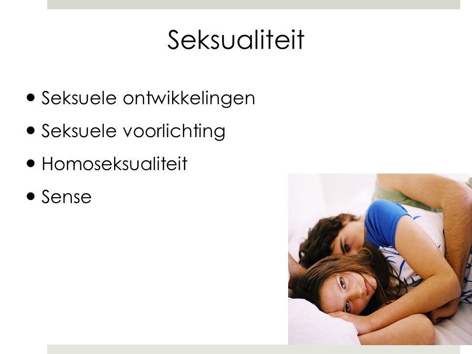 Seksualiteit ● Seksuele ontwikkelingen ● Seksuele voorlichting