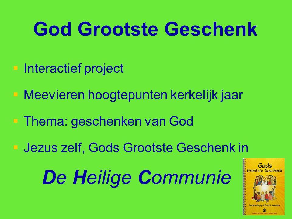 God Grootste Geschenk Interactief project