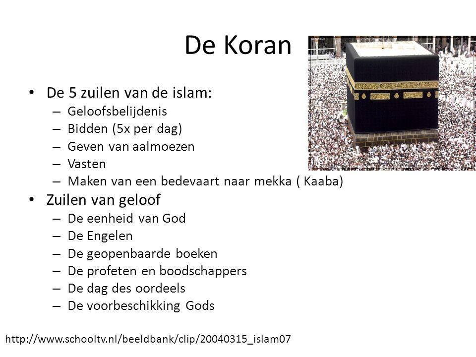 De Koran De 5 zuilen van de islam: Zuilen van geloof Geloofsbelijdenis