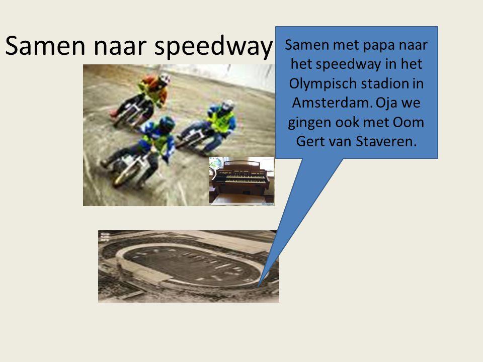 Samen naar speedway Samen met papa naar het speedway in het Olympisch stadion in Amsterdam.