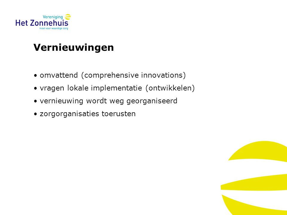 Vernieuwingen omvattend (comprehensive innovations)