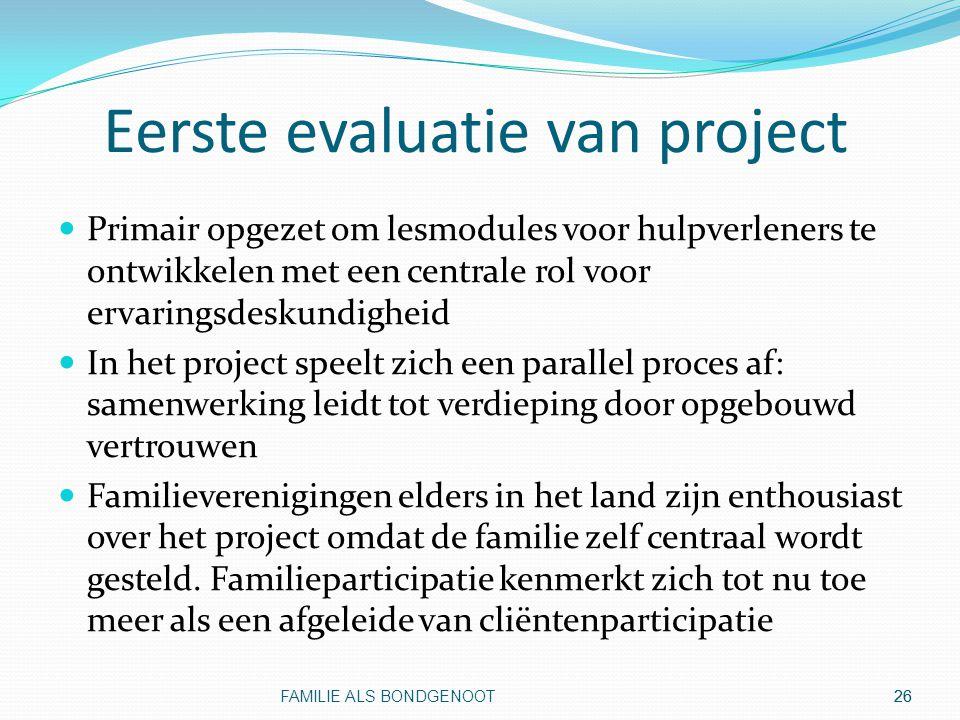 Eerste evaluatie van project