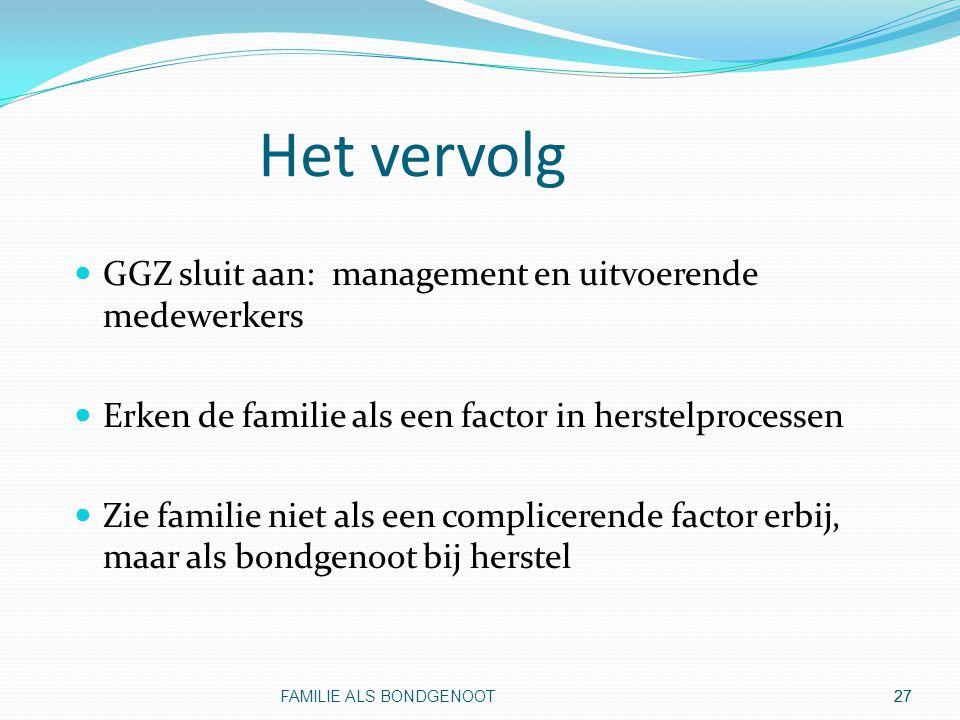 Het vervolg GGZ sluit aan: management en uitvoerende medewerkers