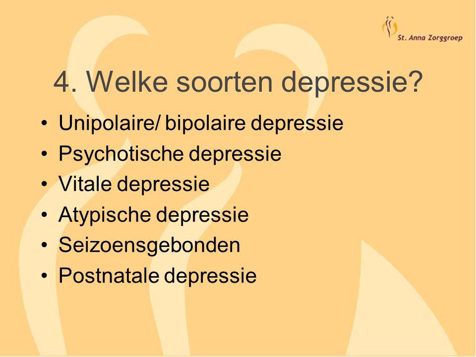 4. Welke soorten depressie