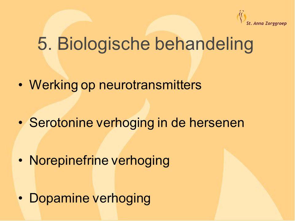 5. Biologische behandeling