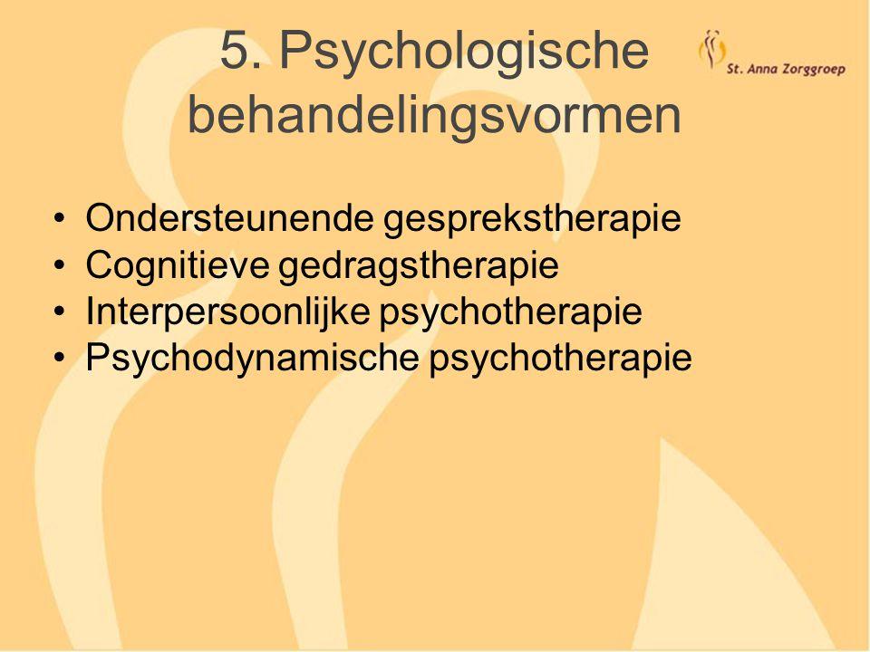 5. Psychologische behandelingsvormen