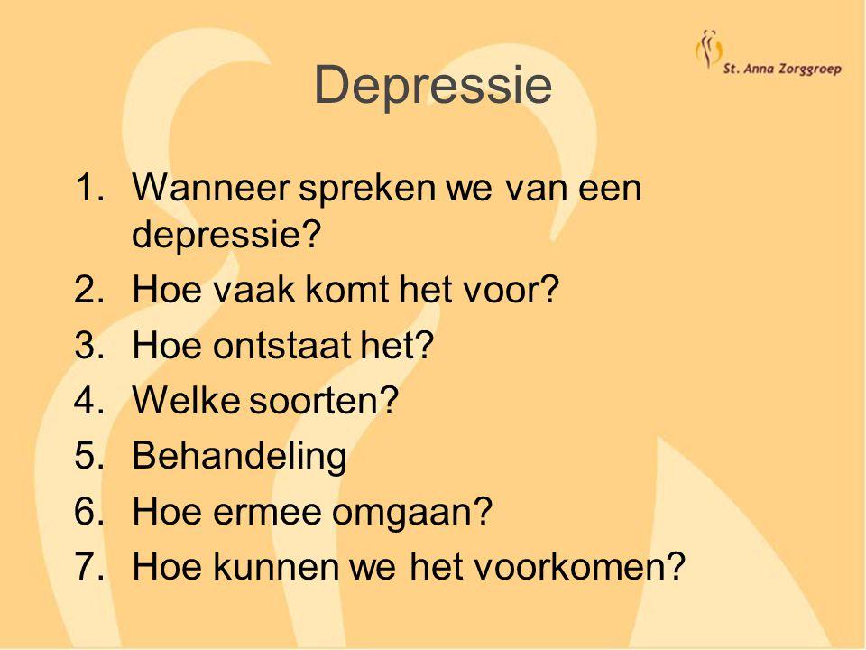 Depressie Wanneer spreken we van een depressie