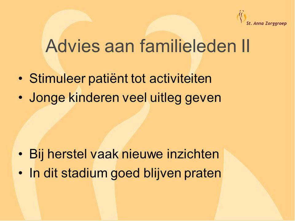 Advies aan familieleden II