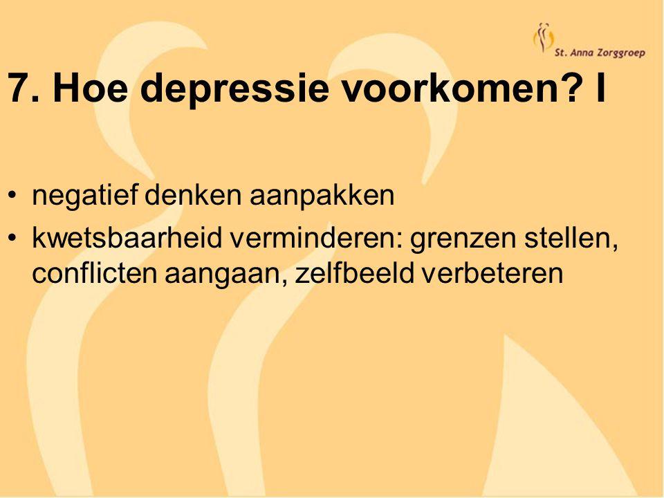 7. Hoe depressie voorkomen I