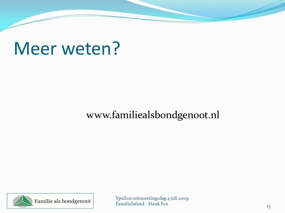 Meer weten www.familiealsbondgenoot.nl