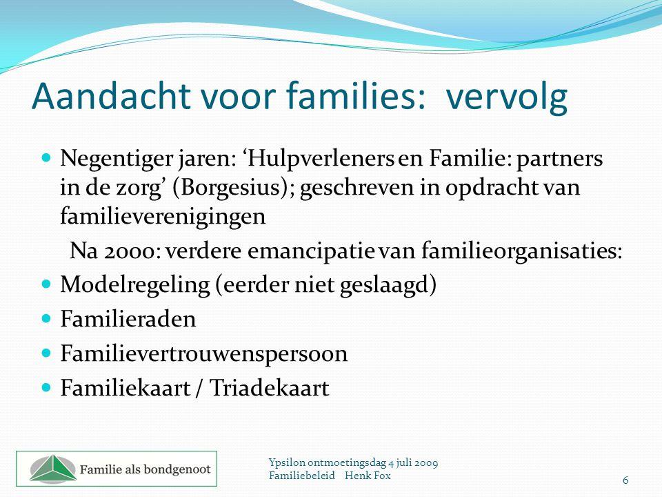 Aandacht voor families: vervolg