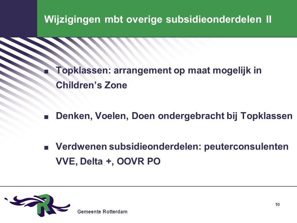 Wijzigingen mbt overige subsidieonderdelen II