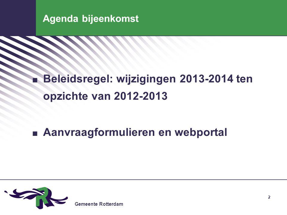 Beleidsregel: wijzigingen 2013-2014 ten opzichte van 2012-2013