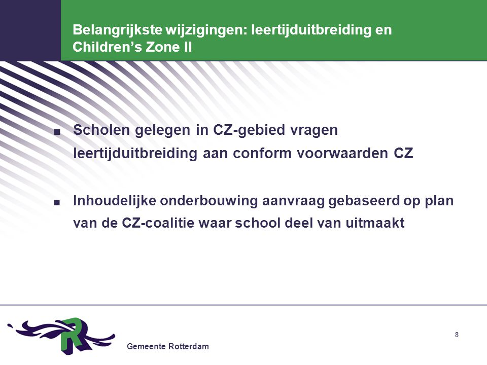 Belangrijkste wijzigingen: leertijduitbreiding en Children's Zone II