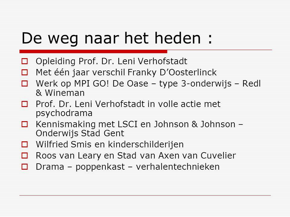 De weg naar het heden : Opleiding Prof. Dr. Leni Verhofstadt
