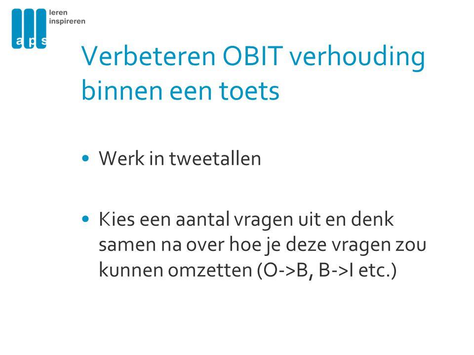 Verbeteren OBIT verhouding binnen een toets