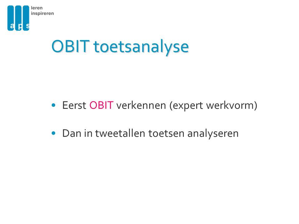 OBIT toetsanalyse Eerst OBIT verkennen (expert werkvorm)