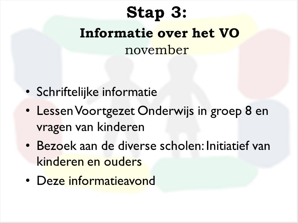 Stap 3: Informatie over het VO november