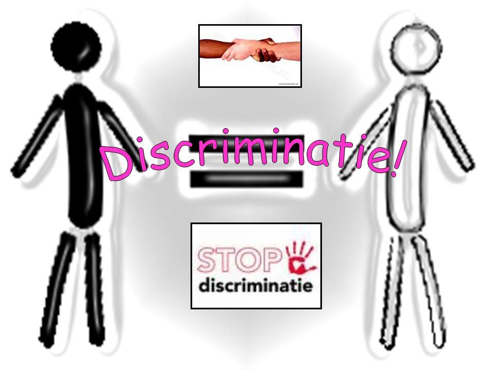 Discriminatie!