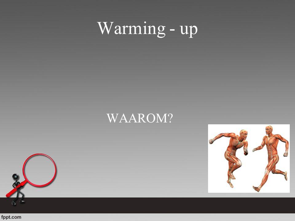 Warming - up WAAROM