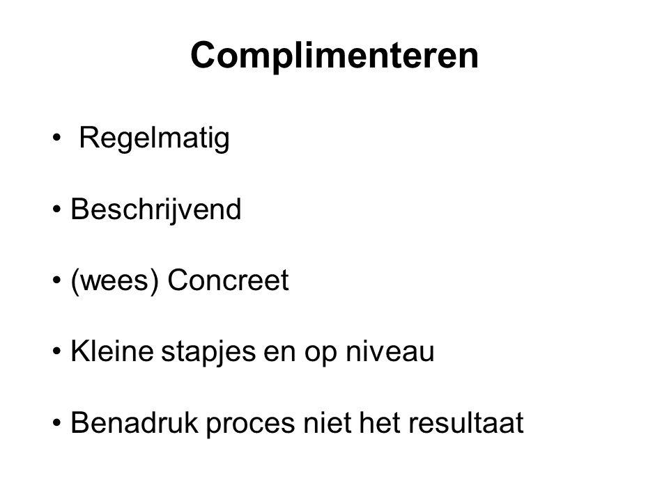 Complimenteren Regelmatig Beschrijvend (wees) Concreet