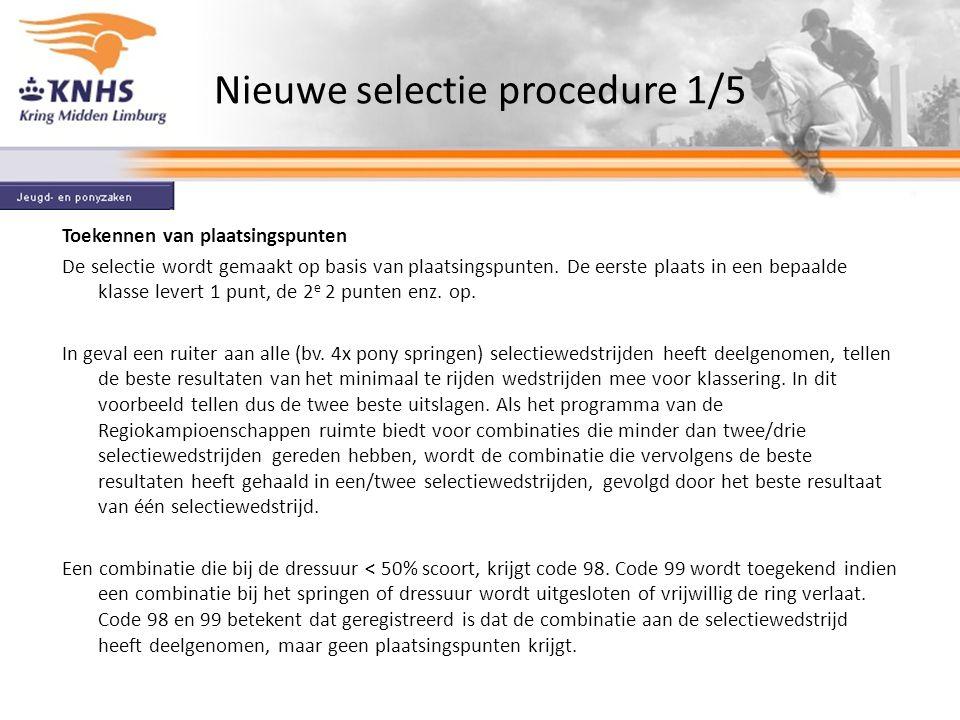 Nieuwe selectie procedure 1/5