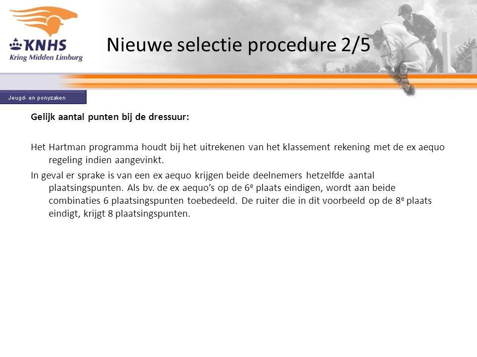 Nieuwe selectie procedure 2/5