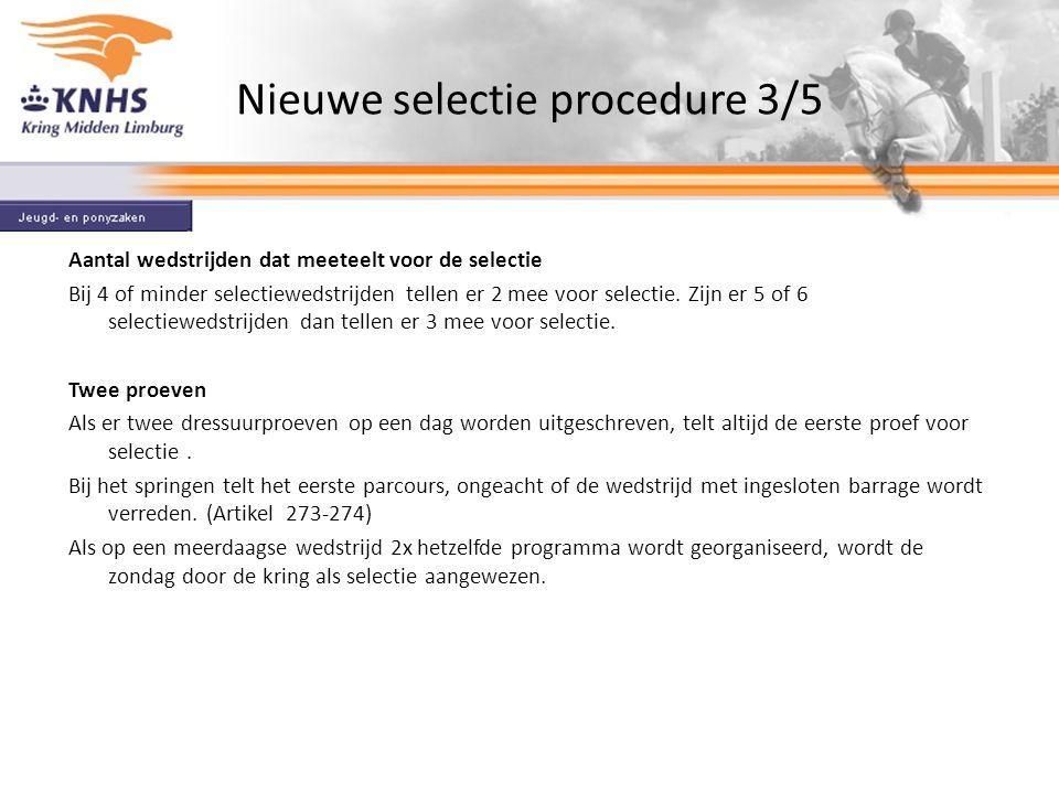 Nieuwe selectie procedure 3/5