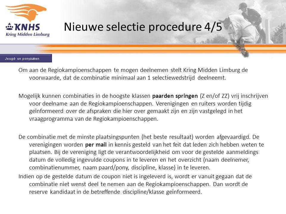 Nieuwe selectie procedure 4/5