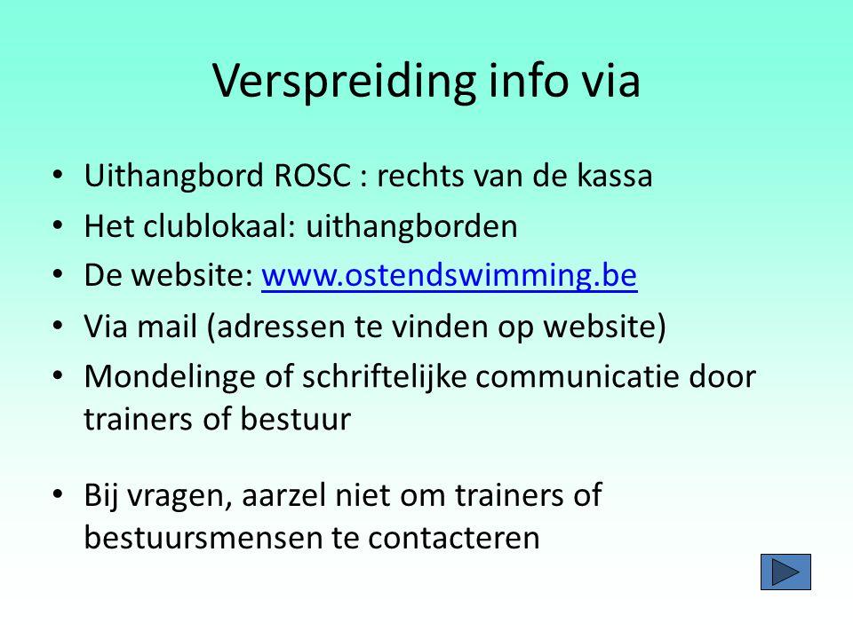 Verspreiding info via Uithangbord ROSC : rechts van de kassa