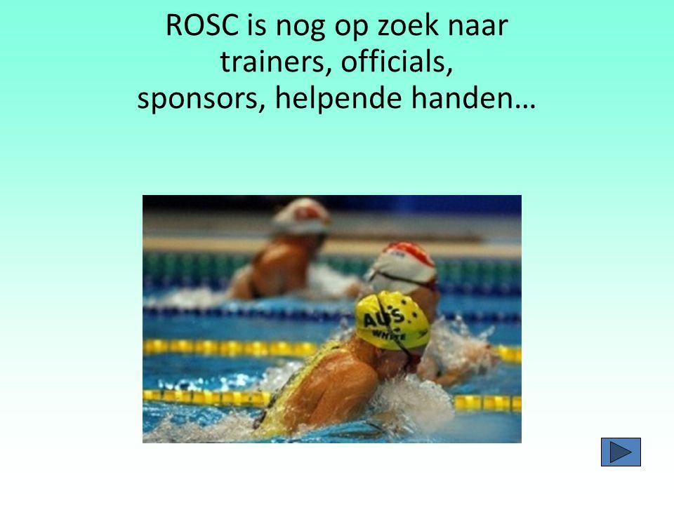 ROSC is nog op zoek naar trainers, officials, sponsors, helpende handen…