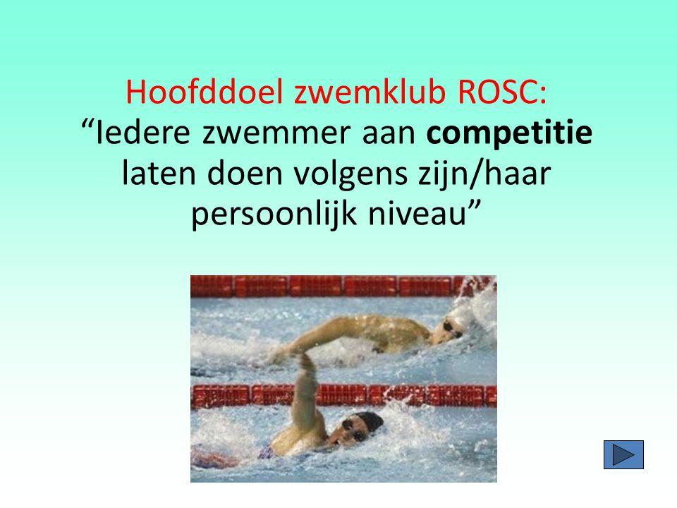Hoofddoel zwemklub ROSC: Iedere zwemmer aan competitie laten doen volgens zijn/haar persoonlijk niveau