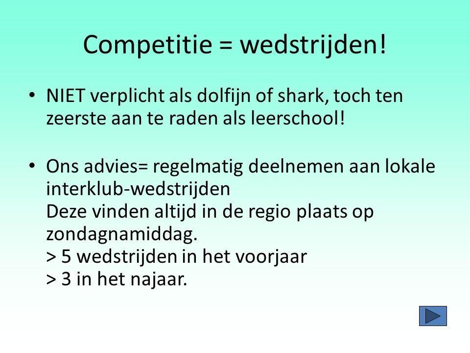 Competitie = wedstrijden!