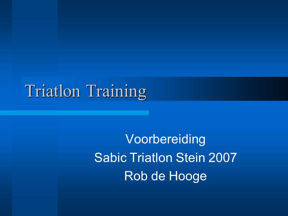 Voorbereiding Sabic Triatlon Stein 2007 Rob de Hooge