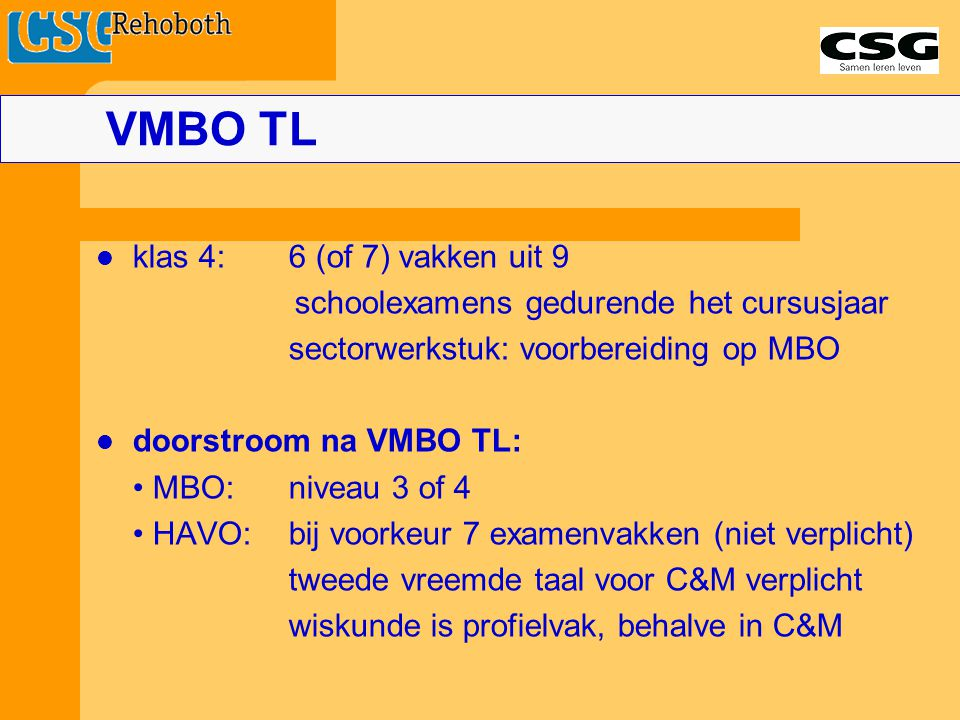 VMBO TL klas 4: 6 (of 7) vakken uit 9