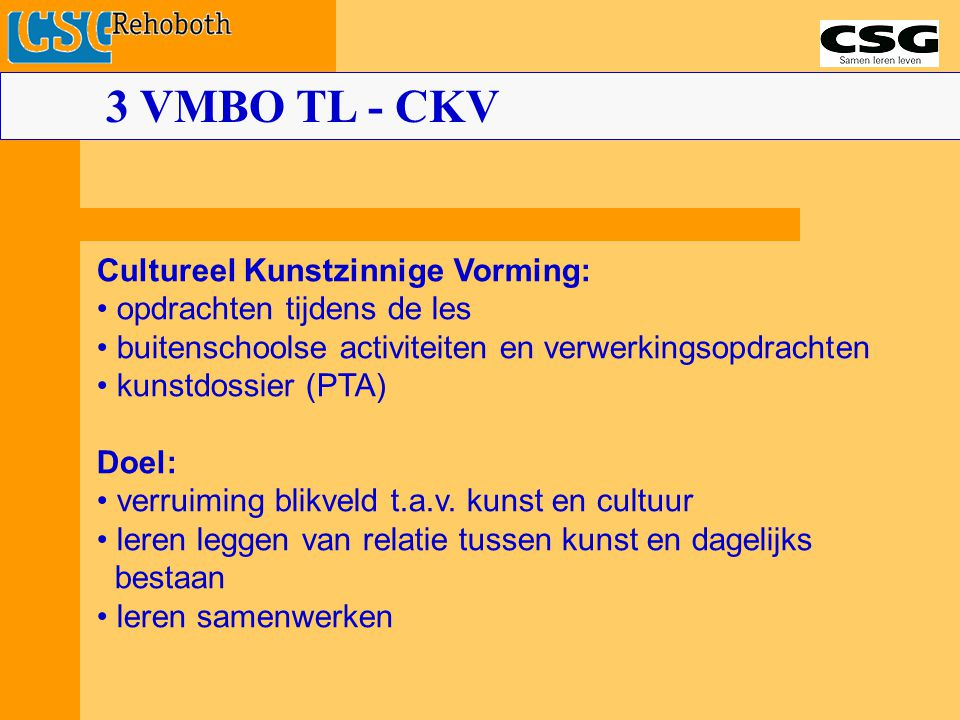 3 VMBO TL - CKV Cultureel Kunstzinnige Vorming: