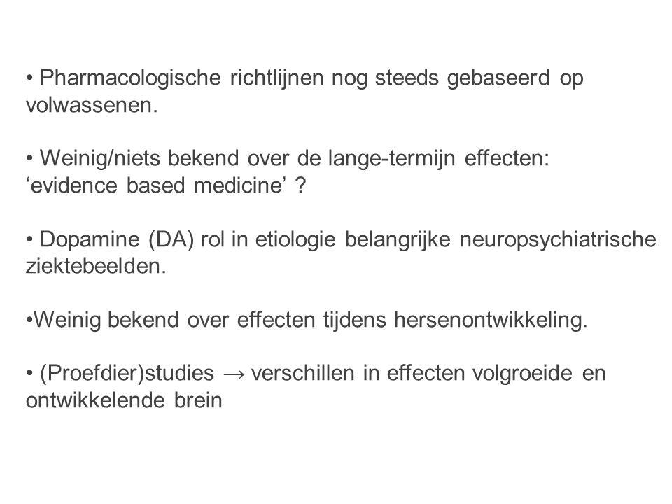 • Pharmacologische richtlijnen nog steeds gebaseerd op volwassenen.
