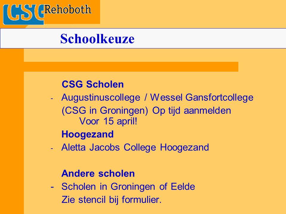 Schoolkeuze CSG Scholen Augustinuscollege / Wessel Gansfortcollege