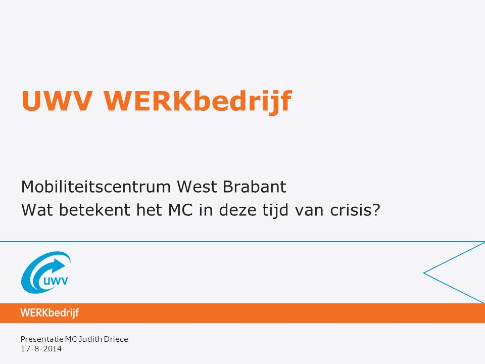 UWV WERKbedrijf Mobiliteitscentrum West Brabant