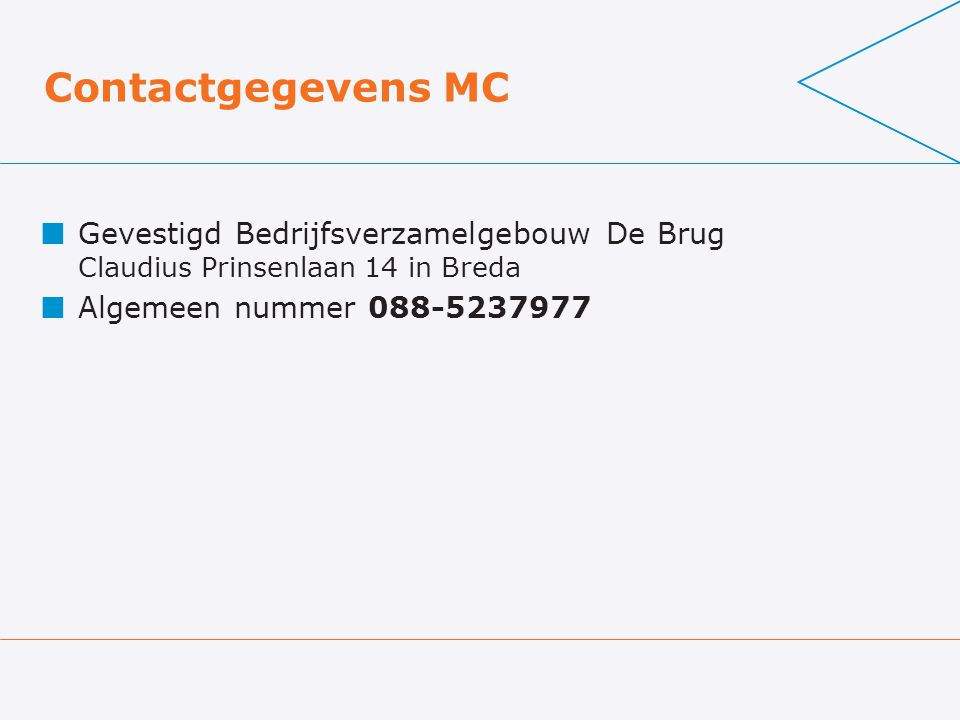 Contactgegevens MC Gevestigd Bedrijfsverzamelgebouw De Brug