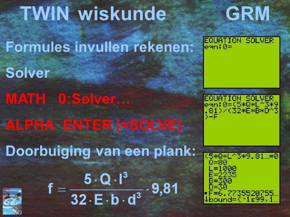 TWIN wiskunde GRM Formules invullen rekenen: Solver MATH 0:Solver…